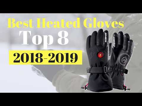 Best Heated Gloves 2018 -2019