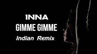 INNA - Gimme Gimme | Tiben Remix