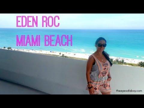 Eden Roc Miami Beach Florida Hotel & Suite Review