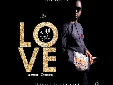 LOVE OFFICIAL AUDIO BY ALI JITA
