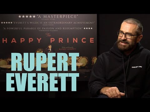 Interview - RUPERT EVERETT on playing Oscar Wilde in THE HAPPY PRINCE plus gay actors in Hollywood