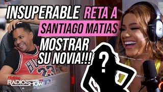 """La Insuperable Reta a """"Santiago Matias"""" a Mostrar Una Novia Al Publico"""