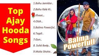 Top Ajay Hooda Songs ।| Non Stop Ajay Hooda ke gane 2019 || Audio Jukebox