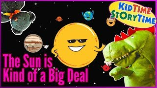 The Sun Is Kind Of A Big Deal   Science Books For Kids   STEM Kids Books