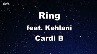 Ring Feat. Kehlani   Cardi B Karaoke 【No Guide Melody】 Instrumental