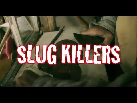 Slug Killers
