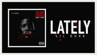 Lil Durk - Lately (Official Audio)