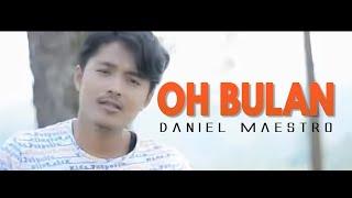 Download lagu Daniel Maestro Oh Bulan Mp3