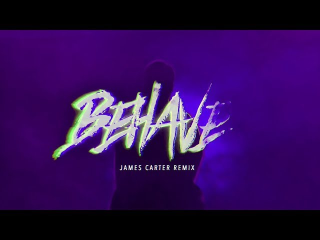 Behave (James Carter Remix) [Video] - BENJAMIN INGROSSO