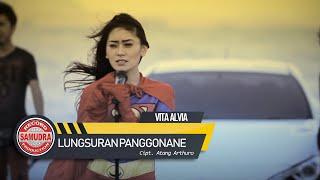 Lagu Vita Alvia Lungsuran Panggonane