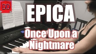 EPICA - Once Upon a Nightmare (Keyboard Cover) INSTRUMENTAL
