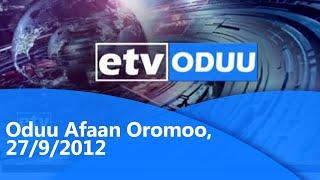 #etv Oduu Afaan Oromoo, 27/9/2012