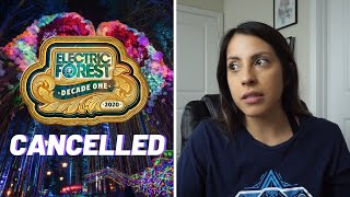 Electric Forest 2020 Is Cancelled... A Message To My Forest Family