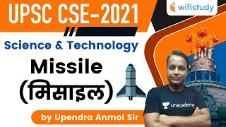 2:00 PM - UPSC CSE 2021 | Science & Technology by Upendra Anmol | Missile