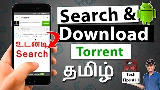 How to Search & Download Torrent in Android (Tamil) | Top 10 Tamil  Channel Tech Tips #13