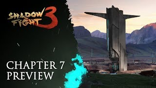 Shadow Fight 3: Chapter 7 Preview