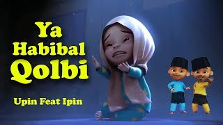 Ya Habibal Qolbi - Nissa Sabyan | Sholawat Anak Versi Upin Dan Ipin