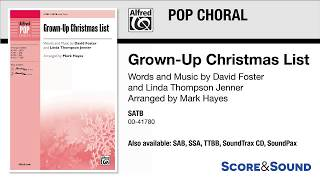 Grown-Up Christmas List, arr. Mark Hayes – Score & Sound