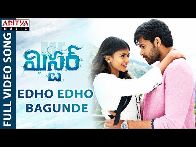 Edho Edho Bagunde Full Video Song HD   Mister Movie Songs   Varun Tej
