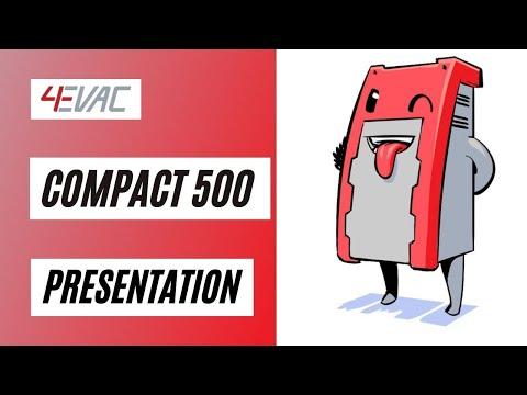 4EVAC COMPACT 500 Presentation