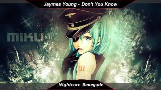 [Nightcore]   Dont You Know  Jaymes Young