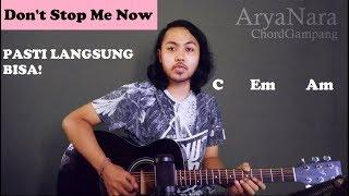 Chord Gampang (Dont Stop Me Now - Queen) By Arya Nara (Tutorial Gitar) Untuk Pemula