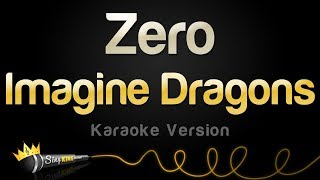 Imagine Dragons   Zero (Karaoke Version)