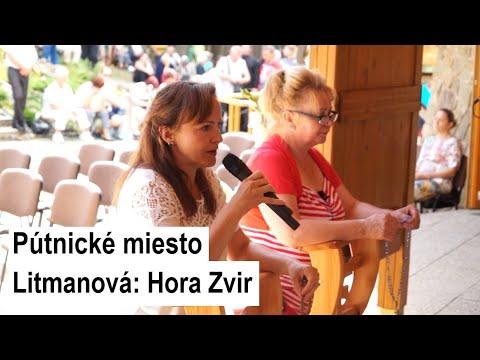 Príhovor Litmanovskej vizionárky Ivety: Panna Mária povedala, že tu na hore Zvir zostane prítomná