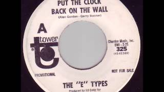 E Types - Put The Clock Back On The Wall