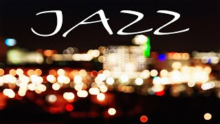 Summer Night JAZZ - Exquisite Saxophone JAZZ & Lights of Night City - Night Traffic JAZZ