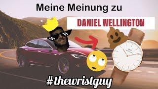 Meine Meinung zu DANIEL WELLINGTON! - #Thedrivingguy