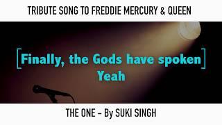 FREDDIE MERCURY TRIBUTE SONG - THE ONE Lyric Video
