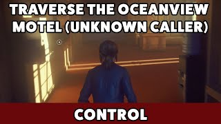 Control - Traverse the Oceanview Motel (Unknown Caller)