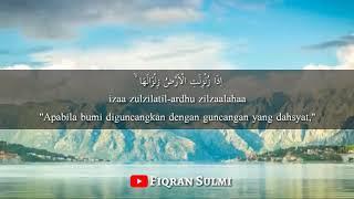 Syeikh Abdurrahman Al Ausy Surah Al-Zalzalah Merdu