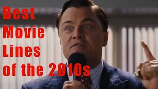 Best Movie Lines Of The 2010s