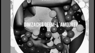 Dim Zach & Deem   Love Me Less!!!...