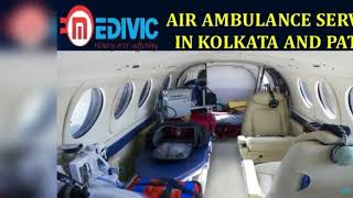 Avail Especially Medical ICU Equipped Air Ambulance Service in Kolkata