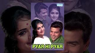 Pyar Hi Pyar  Hindi Full Movie  Dharmendra  Vyjayanthimala  Pran  Bollywood Movie
