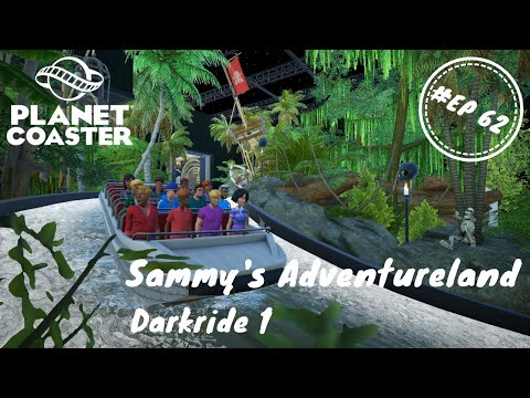 Sammy's Adventureland  ! #EP62 - Darkride 1 ! Planet Coaster