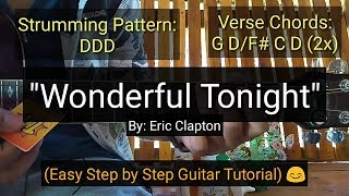Wonderful Tonight - Eric Clapton (Easy Step by Step Guitar Tutorial)