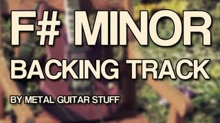 F# Minor Metal Guitar Backing Track