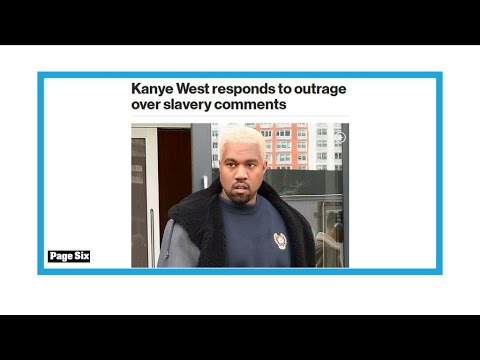 Say what? Kanye West says 400 years of slavery a 'choice'