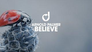 Arnold Palmer Believe