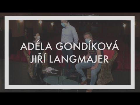 Když nemůžete vy k nám ... Adéla Gondíková a Jiří Langmajer.