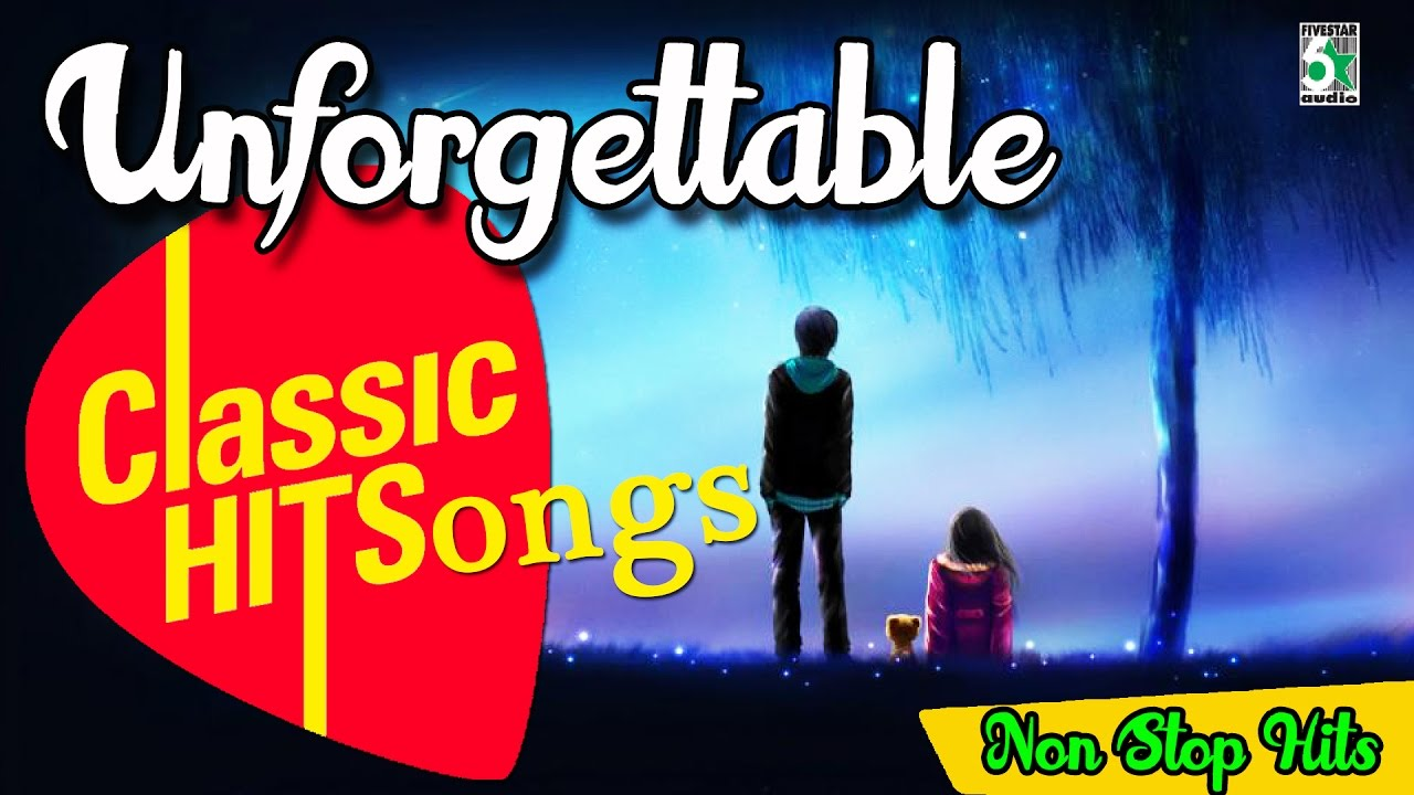 Unforgettable Classic Super Hit Love Songs | Audio Jukebox