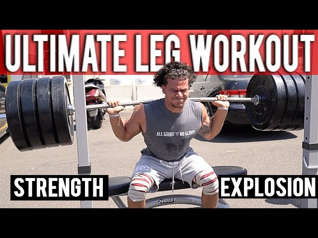 ULTIMATE LEG WORKOUT   STRENGTH & EXPLOSION