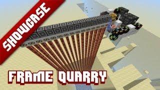 FTB Showcase: Frame Quarry [Kinda like a mining machine]