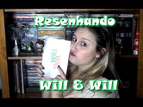 Resenhando: Will & Will (VEDA #11) || Larissa Siriani