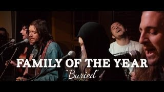 """Family of the Year - """"Buried"""" (PBR Sessions Live @ The Do317 Lounge)"""