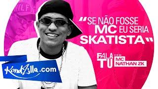 """Fala Tu com MC Nathan ZK: """"Meu Pato No FIFA é …"""""""